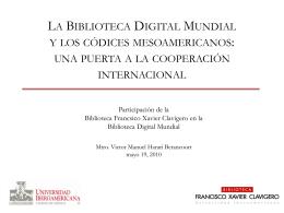 La Biblioteca Digital Mundial y los códices mesoamericanos: