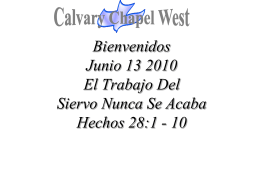 Acts 28:1 – 6 (NASB) - Calvary Chapel West