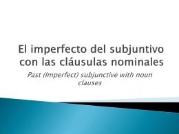 El imperfecto del subjuntivo con las cláusulas