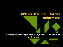 APS en Trauma - Rol del enfermero