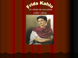 Frida Kahlo: A Protrait of an Artist
