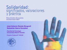 Solidaridad, significados, valoraciones y prácticas