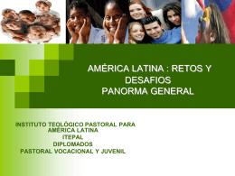 1. AMÉRICA LATINA PANORMA GENERAL - itepal-dpj