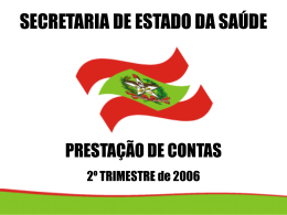 síntese - Secretaria Estadual de Saúde