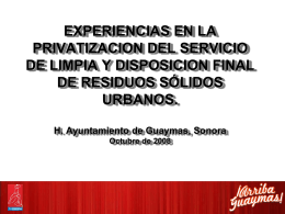 EXPERIENCIAS EN LA PRIVATIZACION DEL SERVICIO DE LIMPIA