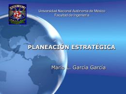planeación estratégica - Facultad de Ingeniería, UNAM. Desarrollo