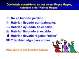 Reinas Magas. (PPS) - La página de Pepe Quiralte