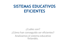 SISTEMAS EDUCATIVOS EFICIENTES - Los Miopes