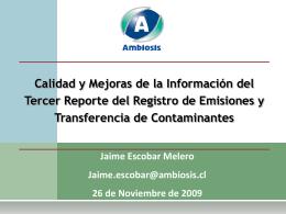 Presentación Calidad y Mejoras de la Información Sr. Jaime