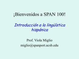 ¡Bienvenidos a SPAN 100!