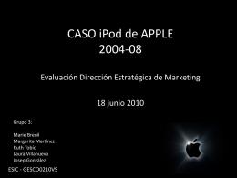 CASO iPod de APPLE Evaluación Dirección Estratégica