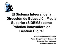 El Sistema Integral de la Dirección de Educación Media Superior