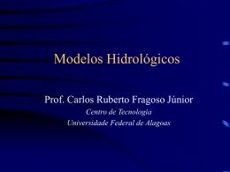 Modelos Hidrológicos - Universidade Federal de Alagoas