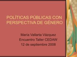 María Vallarta. Políticas Públicas con Perspectiva de Género.