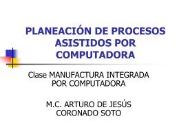 PLANEACIÓN DE PROCESOS ASISTIDOS POR COMPUTADORA
