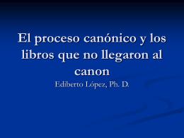 El proceso canónico y los libros que no llegaron al canon