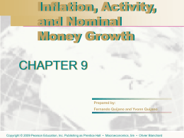 Chapter 9: Inflation, Activity, and Nominal Money Growth