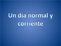 Un día normal y corriente
