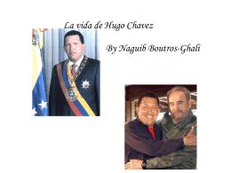La vida de Hugo Chavez