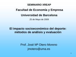 El impacto socioeconómico del Deporte Sistemas de análisis y