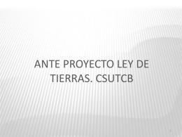 Ante proyecto Ley de tierras CSUTCB 2