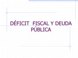 DxFICIT__FISCAL_Y_DEUDA_PxBLICA