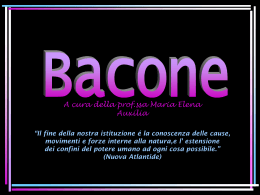 "Bacone. Questioni di metodo. - Liceo Scientifico ""Mariano IV"