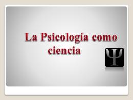 La Psicologia como Ciencia 20-9-12
