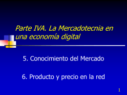 Parte IVA. La Mercadotecnia en una economía digital
