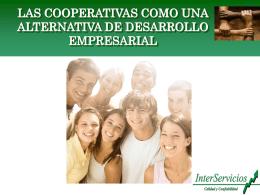 Las cooperativas como una alternativa de desarrollo empresarial