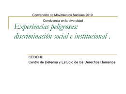 Experiencias peligrosas: discriminación social e institucional. Elena