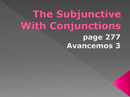 The Subjunctive With Conjunctions