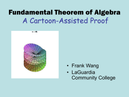 A Cartoon-Assisted Proof of The Fundamental Theorem of Algebra