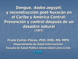 Dengue, Aedes aegypti, y reconstrucción post