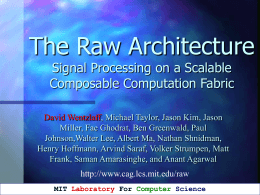 Raw Microprocessor Hardware in a slide