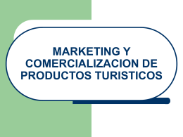 Marketing y comercialización de productos turísticos