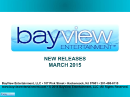 March 2015 - BayView Entertainment