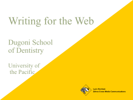 Writing for the Web (PowerPoint) - Arthur A. Dugoni School of Dentistry