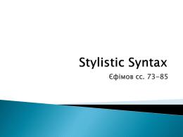 5. Stylistic Syntax