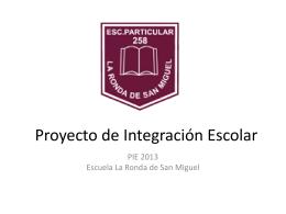 Presentación del Proyecto de Integración 2013