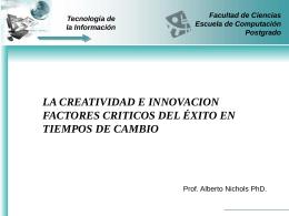 La Creatividad e Innovacion Factores Críticos del Éxito en Tiempos