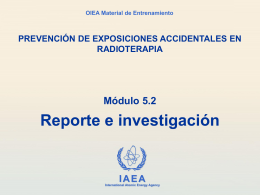 5.2 Reporte e investigación - International Atomic Energy Agency