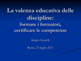 La valenza educativa delle discipline