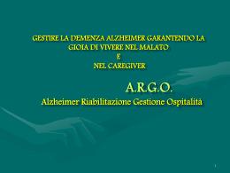 A.R.G.O. Alzheimer Riabilitazione Gestione Ospitalità