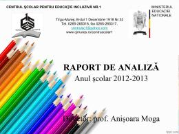 RAPORT DE ANALIZĂ - Anul şcolar 2012-2013