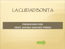 LA CUIDAD BONITA - practicantefucs