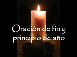 ORACION DE FIN Y PRINCIPIO DE AÑO