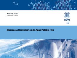 Medidores Domiciliarios de Agua Potable Fría