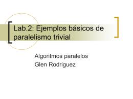 Paralelismo trivial - CC301: Algoritmos Paralelos