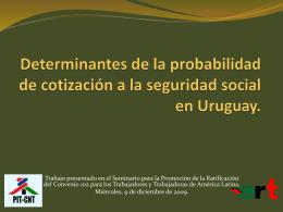 Determinantes de la probabilidad de cotización en Uruguay.